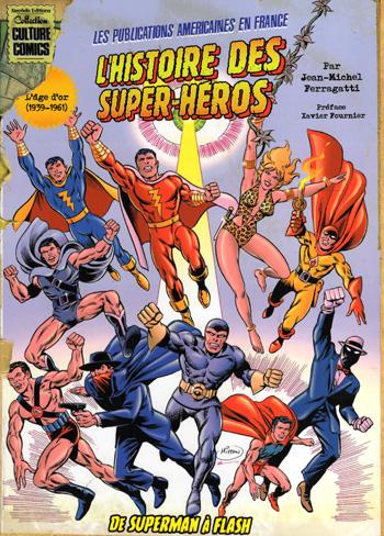 L'Histoire des Super-Héros - les publications américaines en France (1939-1960)