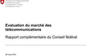 Le rapport de 57 pages du Conseil fédéral sur les télécoms en Suisse.
