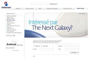 Des nouvelles du prochain Galaxy? Le Samsung Galaxy SIII? Chez Swisscom!
