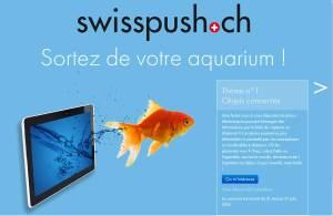 swisspush.ch propose de sortir de son bocal...
