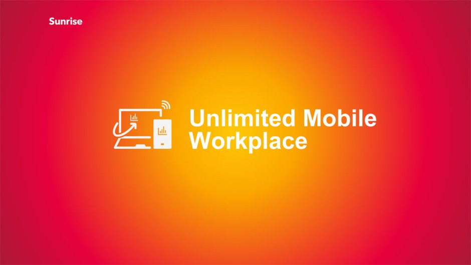 Sunrise Unlimited Mobile Workplace.