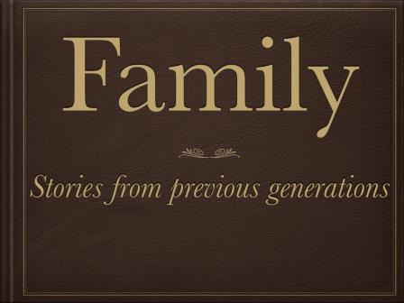 Family Stories #1: Setting the Scene