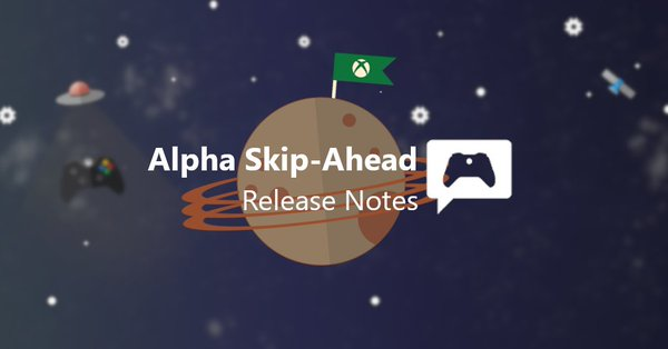 Alpha Skip Ahead #XboxInsiders can go full steam ahead into the weekend with a new 2004 update (2004.191106-2300) today @ 2:00pm PT. There a fix for the console startup error in this OS build thanks to your feedback! The blog has more details: https://t.co/CxtdbsQjrS