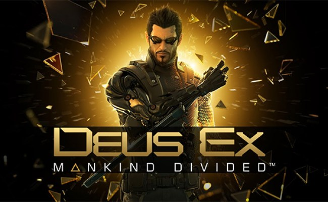 Deus Ex Mankind Divided Now Available For Digital Pre