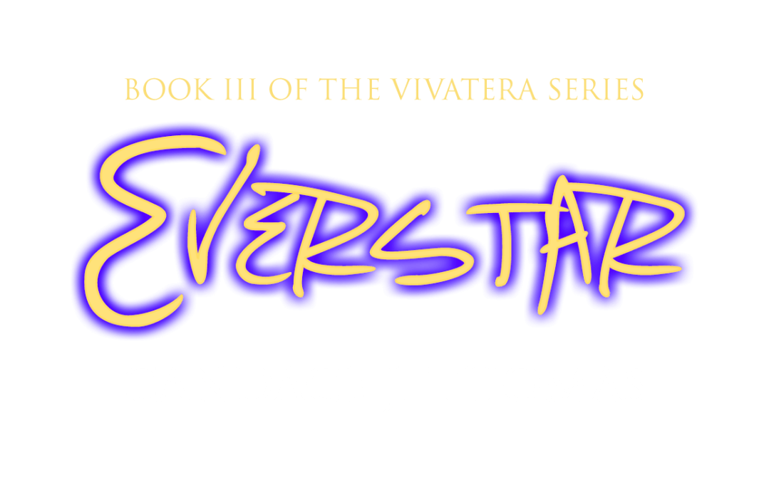 Everstar by Candace J. Thomas, Book III of the Vivatera series