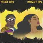 Wande Coal – Naughty Girl