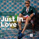 Otile Brown –Just In Love Album