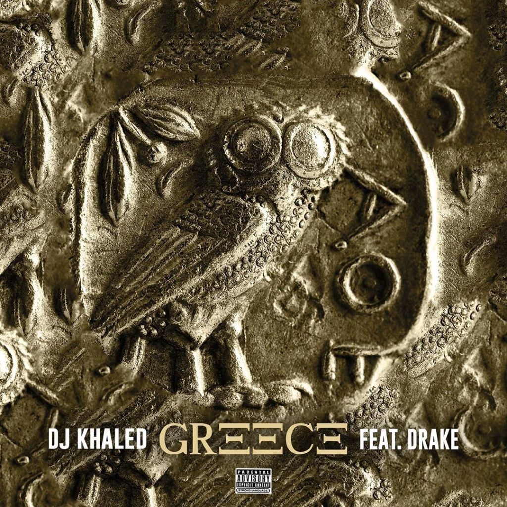 DJ Khaled Ft. Drake – Greece