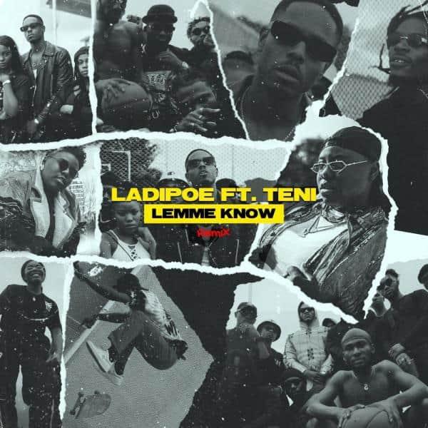 LadiPoe – Lemme Know (Remix) ft. Teni