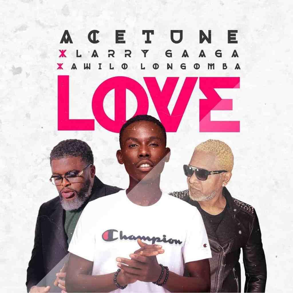 Acetune ft. Larry Gaaga, Awilo Longomba