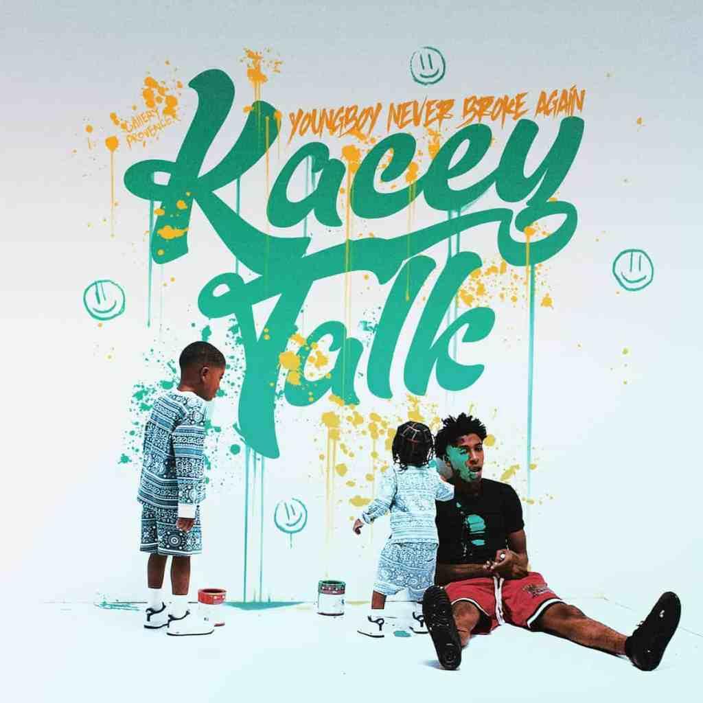 YoungBoy Never Broke Again – Kacey Talk