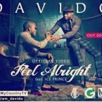 Davido - Feel Alright ft Ice Prince