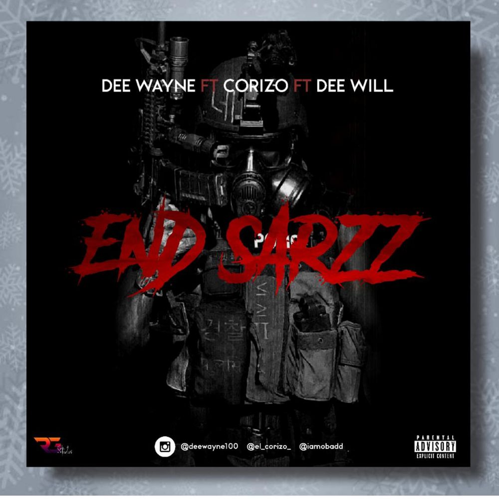 Dee Wayne Ft. Corizo & Dee Will – End Sarz