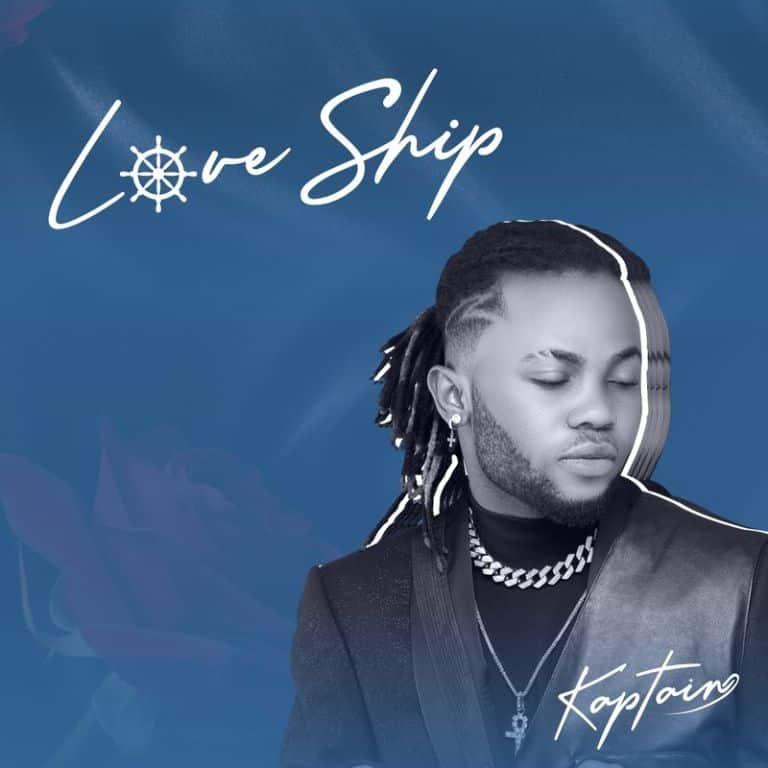 Kaptain – Love Ship EP