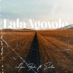 Ami Faku – Lala Ngoxolo ft. Emtee