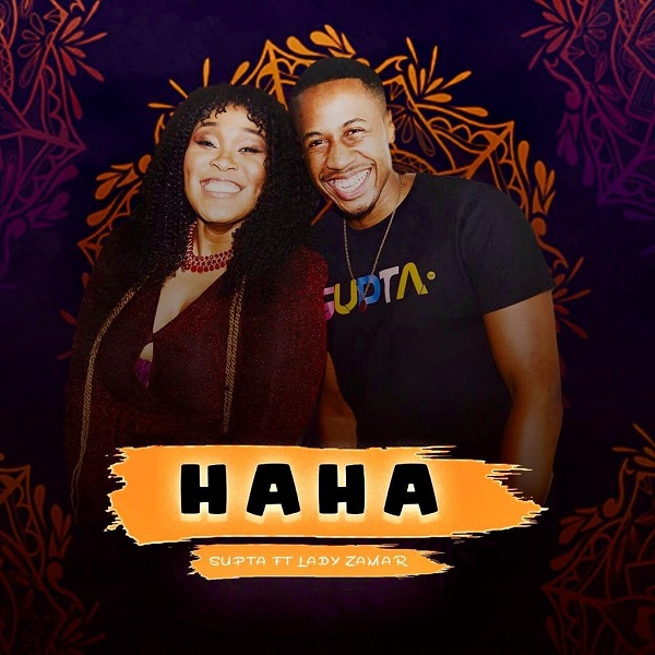 DJ Supta – HaHa ft. Lady Zamar