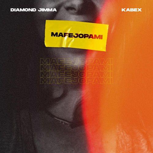 Diamond Jimma – Mafejopami Ft. Kabex