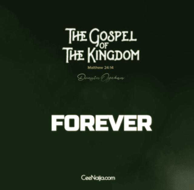 Dunsin Oyekan – Forever