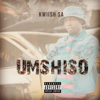 Kwiish SA – Umshiso (Album)