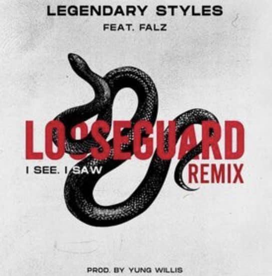 Legendary Styles – I See I Saw (Remix) ft. Falz