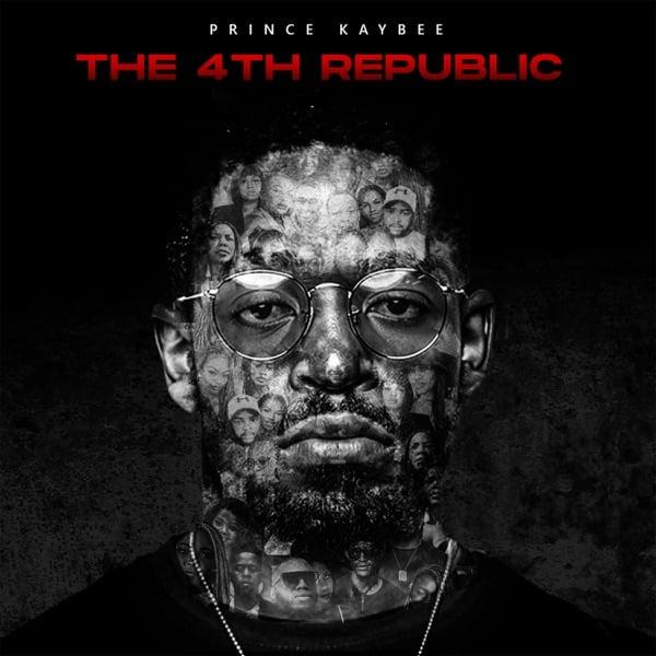 Prince Kaybee – The 4th Republic (Album)