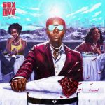 Blaqbonez – Sex Over Love (Album)