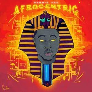 Demmie Vee – Afrocentric (Album)