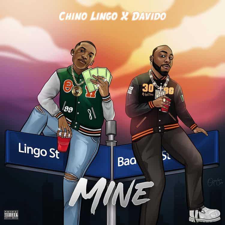 Chino Lingo – Mine ft Davido