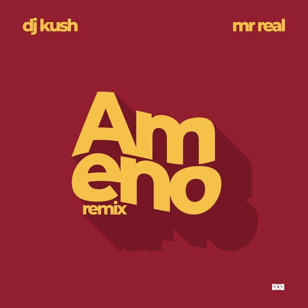 DJ Kush – Ameno (Remix) Pt.2 Ft. Mr Real