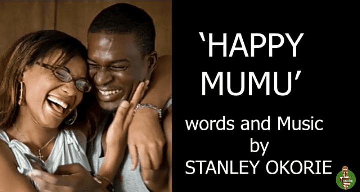 Stanley Okorie – Happy Mumu (Sonachi My Wife)