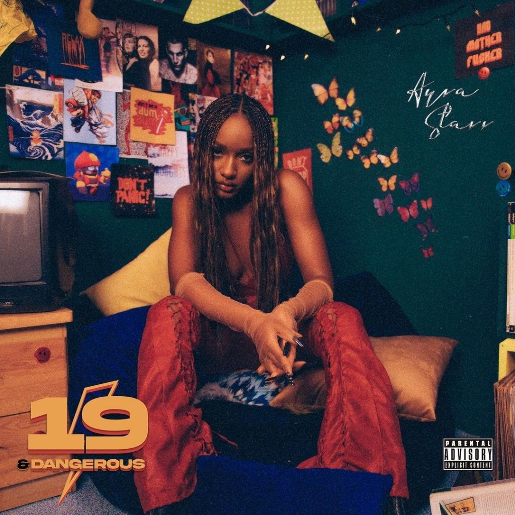 Ayra Starr – 19 & Dangerous (Album)