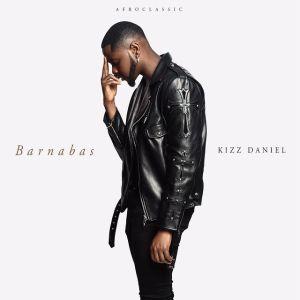 Kizz Daniel – Barnabas