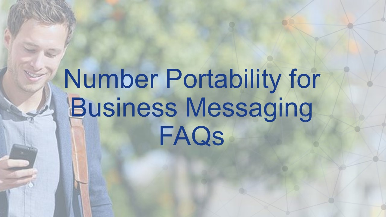 Number Portability for Business Messaging