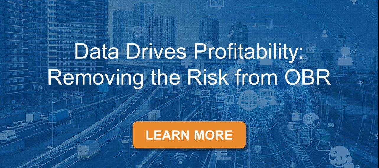 Data Drives Profitability: Removing the Risk from OBR