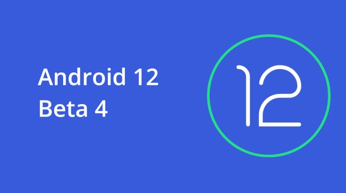 Android 12 Beta 4 rolls out with finalized APIs and behaviors