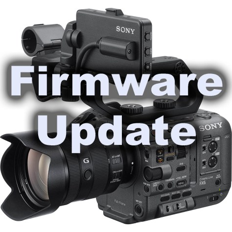 FX6-Firmware-500x500 Firmware Update For The FX6 (V1.01). Fixes CineEI Playback ISO levels