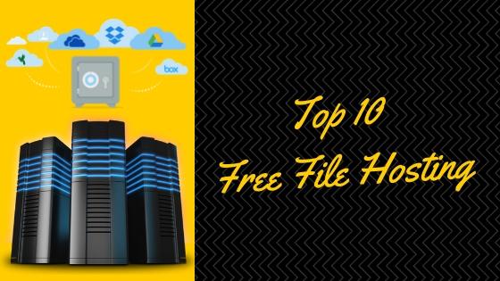 Free File Hosting Top 10 Website List Is Here