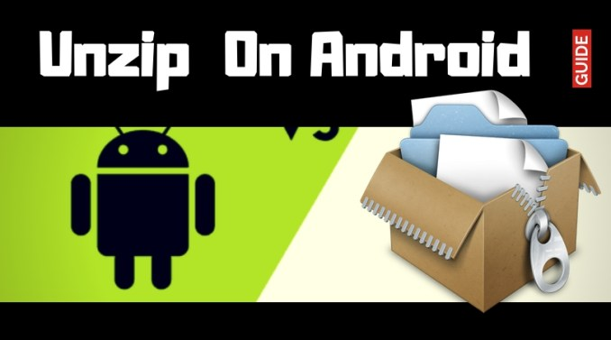 How To Unzip Files On Android - A Quick Method