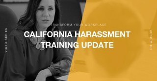 Transform Your Workplace Ep. 01 – Harassment Training Update