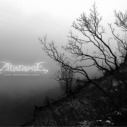 """ATARAXIE """"Slow Transcending Agony"""""""