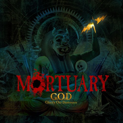 "MORTUARY ""G.O.D. (Glorify Our Destroyers)"""