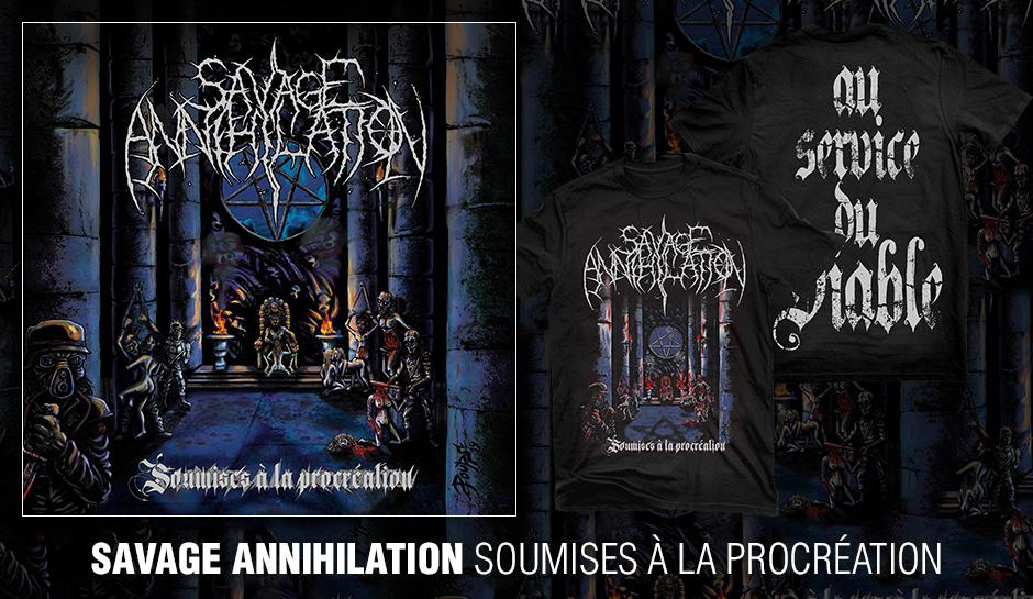 """SAVAGE ANNIHILATION """"Soumises à la procréation"""""""