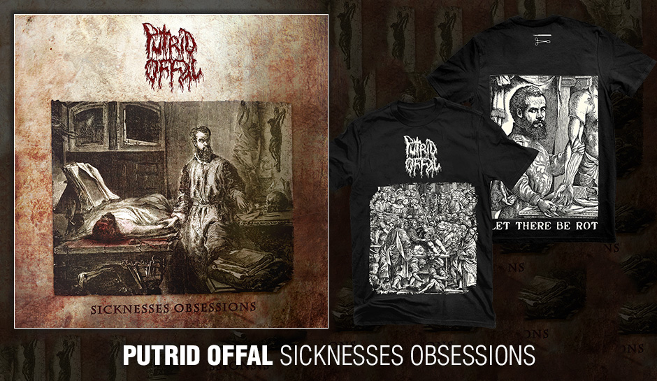 "PUTRID OFFAL ""Sicknesses Obsessions"""