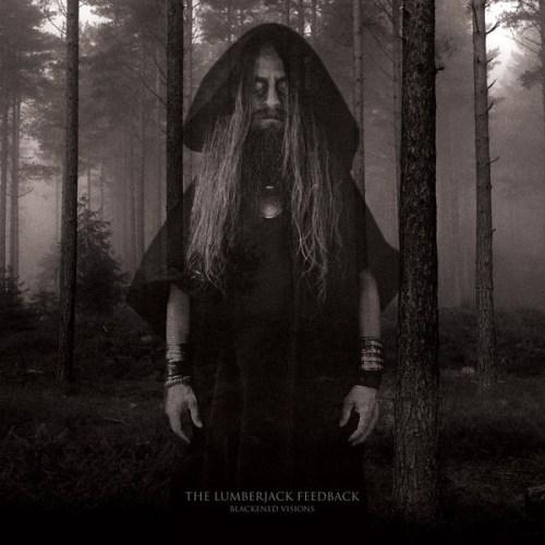 "THE LUMBERJACK FEEDBACK ""Blackened Visions"" CD [TOX053CDLE]"