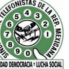 La sección 100 del Sindicato de Telefonistas llevara a cabo revisión contractual