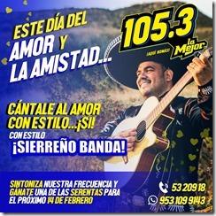 Este 14 de febrero cántale al amor con estilo... ¡Si!... ¡Con estilo Sierreño Banda!