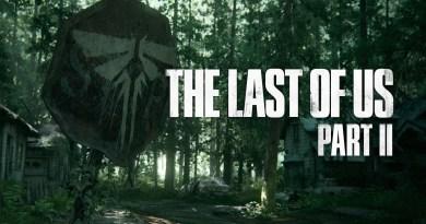 Πρώτες πληροφορίες και trailer για το The Last of Us: Part 2