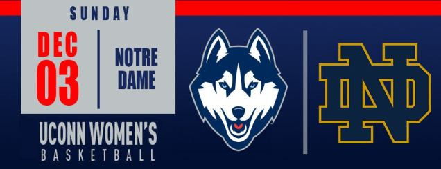 Image result for UConn Women's Basketball vs. Notre Dame XT Center