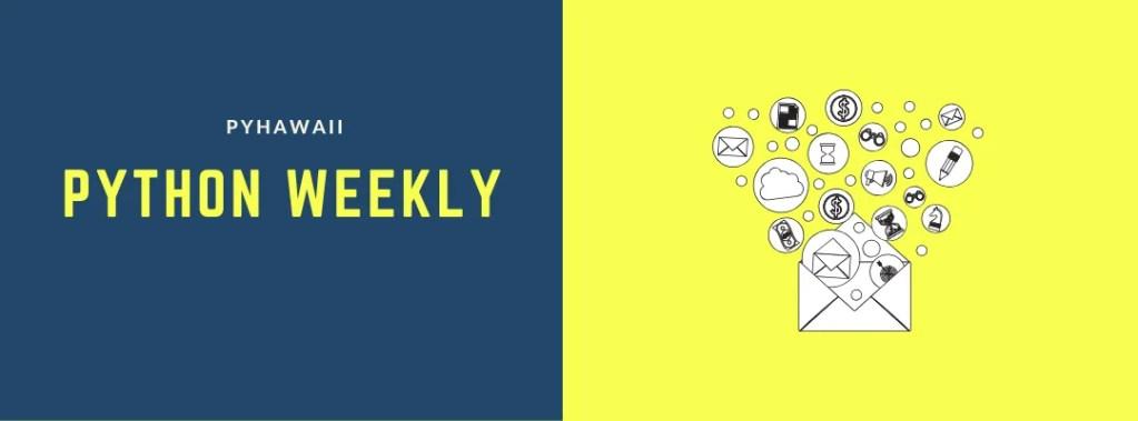 Pyhawaii Python Weekly