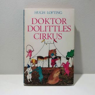 """Doktor Dolittles cirkus"""" af Hugh Lofting"""